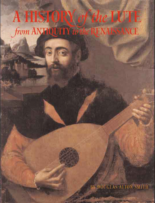 Cover of A History of the Lute by Douglas Alton Smith